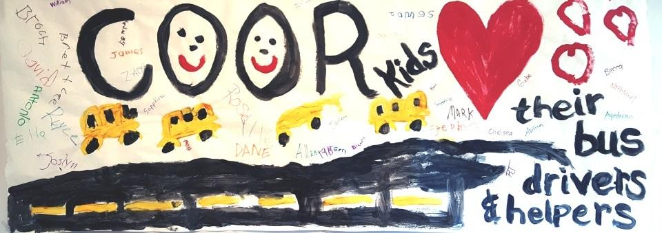 COOR kids love their bus drivers and helpers painted poster with student signatures