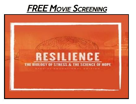Free movie screening: Resilience - the Biology of Stress and the Science of Hope