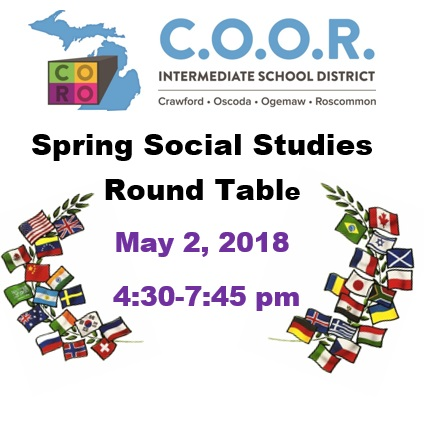 COOR ISD Spring Social Studies Round Table May 2, 2018 4:30-7:45pm