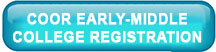COOR Early-Middle College Registration
